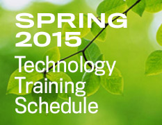 Spring 2015 Technology Training Schedule